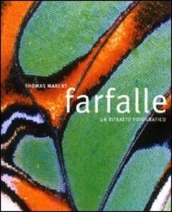 Foto Cover di Farfalle, Libro di Thomas Marent, edito da Atlante