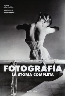 Listadelpopolo.it Fotografia. La storia completa. Ediz. illustrata Image