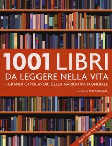 1001 libri da leggere nella vita. I grandi capolavori della narrativa mondiale - copertina