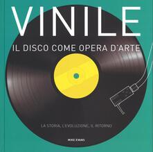 Vitalitart.it Vinile. Il disco come opera d'arte. La storia, l'evoluzione, il ritorno Image