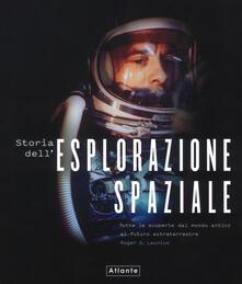 Cocktaillab.it Storia dell'esplorazione spaziale. Ediz. illustrata Image