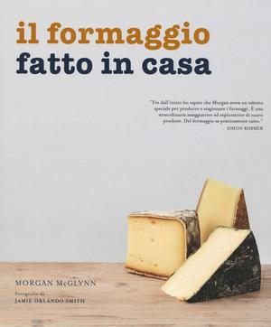 Il formaggio fatto in casa