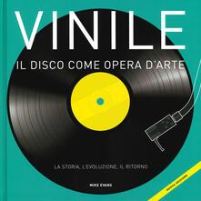 Grandtoureventi.it Vinile. Il disco come opera d'arte. La storia, l'evoluzione, il ritorno Image