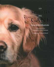 Lo spirito del cane. Una storia illustrata - Pickeral Tamsin - copertina