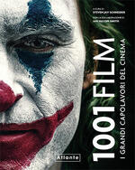 1001 film. I grandi capolavori del cinema. Ediz. illustrata