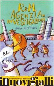 R&M. Agenzia di investigazioni