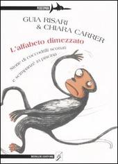L' alfabeto dimezzato. Storie di coccodrilli scottati e scimpanz  in piscina