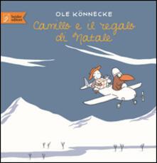 Camillo e il regalo di Natale - Ole Könnecke - copertina