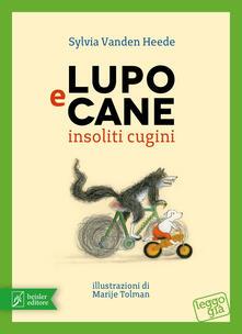 Lupo e Cane insoliti cugini. Ediz. illustrata.pdf