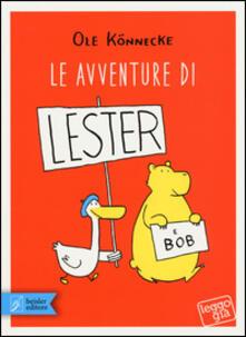Le avventure di Lester e Bob - Ole Könnecke - copertina