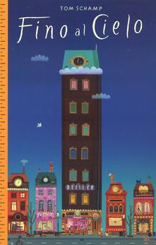 Fino al cielo. Ediz. a colori.pdf