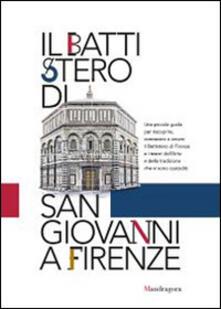 Premioquesti.it Il battistero di San Giovanni a Firenze. Abbraccia il battistero. Firenze ti abbraccia Image