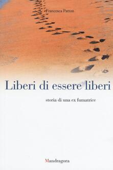 Liberi di essere liberi. Storia di una ex fumatrice.pdf