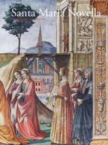 Nicocaradonna.it Santa Maria Novella. La basilica e il convento. Vol. 2: Dalla Trinità di «Masaccio» al Cinquecento. Image