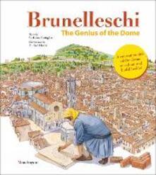 Radiosenisenews.it Brunelleschi. Il genio della cupola. Ediz. inglese. Con gadget Image