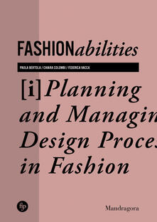 Fashionabilities. Planning and managing design processes in fashion