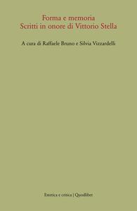 Forma e memoria. Scritti in onore di Vittorio Stella