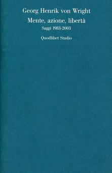 Mente, azione, libertà. Saggi 1983-2003.pdf