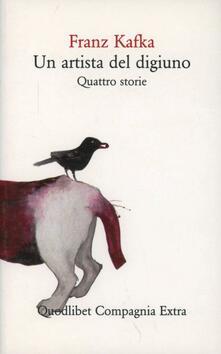 Un artista del digiuno. Quattro storie - Franz Kafka - copertina