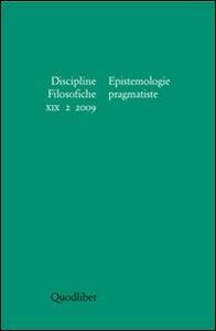 Discipline filosofiche (2009). Vol. 2: Epistemologie pragmatiste.