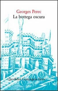 La bottega oscura. 124 sogni - Perec Georges - wuz.it