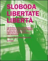 Sloboda libertate liberta. Laboratorio di arte contemporanea nell'istituito penitenziario minorile di Casal del Marmo a Roma