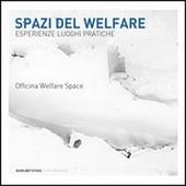 Spazi del welfare. Esperienze, luoghi, pratiche