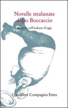 Milanospringparade.it Novelle stralunate dopo Boccaccio. Riscritte nell'italiano d'oggi Image