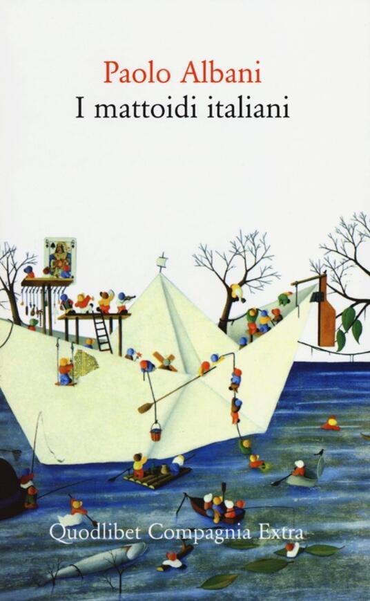 I mattoidi italiani - Paolo Albani - copertina