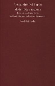 Modernità e nazione. Temi di ideologia visiva nell'arte italiana del primo Novecento