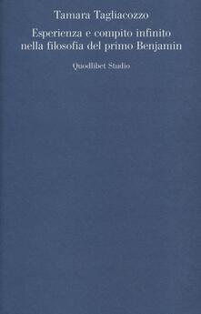Esperienza e compito infinito nella filosofia del primo Benjamin.pdf