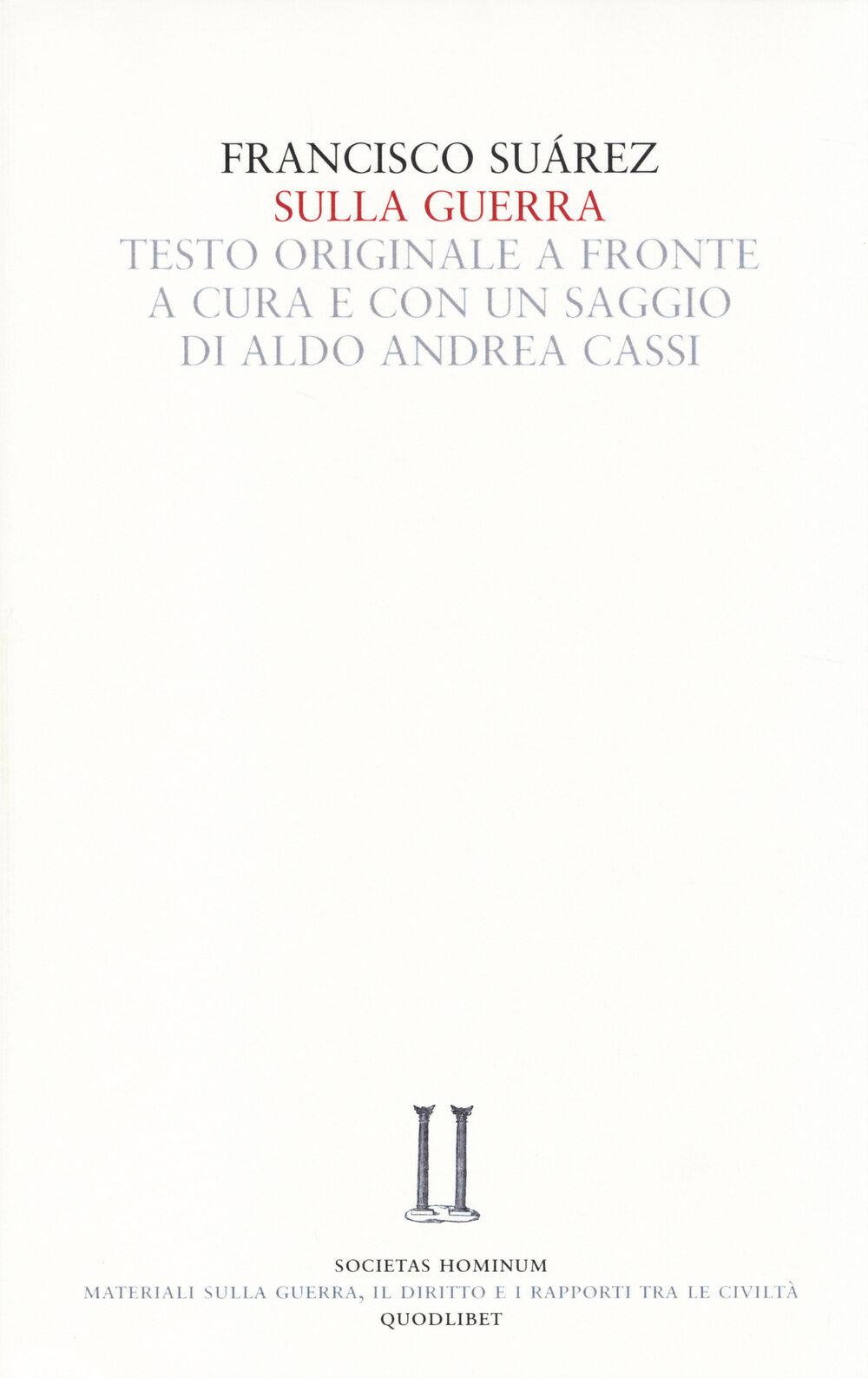 Sulla guerra. Testo latino a fronte