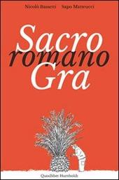 Sacro romano GRA. Persone, luoghi, paesaggi lungo il Grande Raccordo Anulare