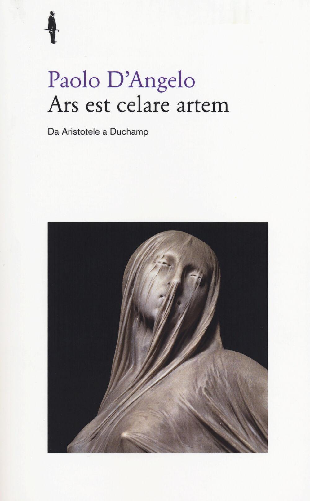 Ars est celare artem. Da Aristotele a Duchamp