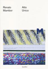 Renato Mambor. Atto unico