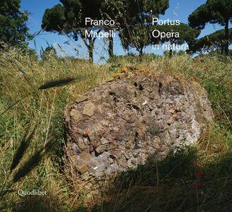 Portus. Opera in natura. Ediz. italiana e inglese