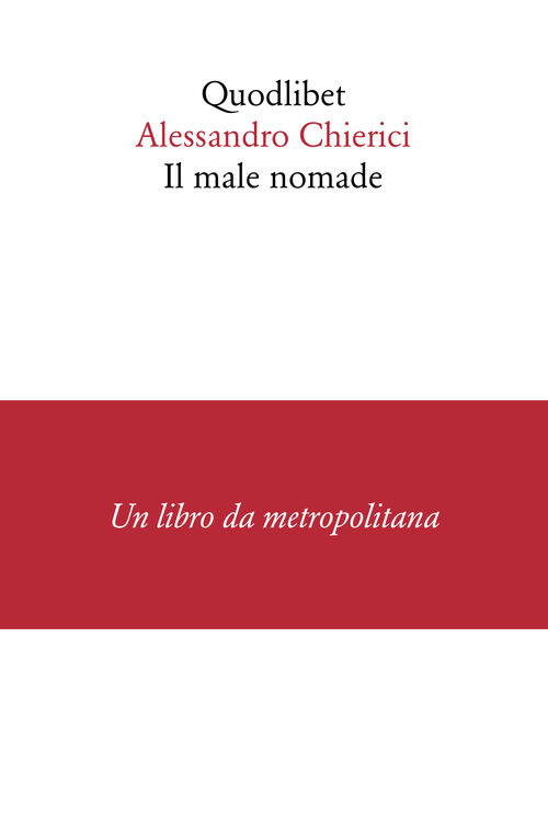Il male nomade
