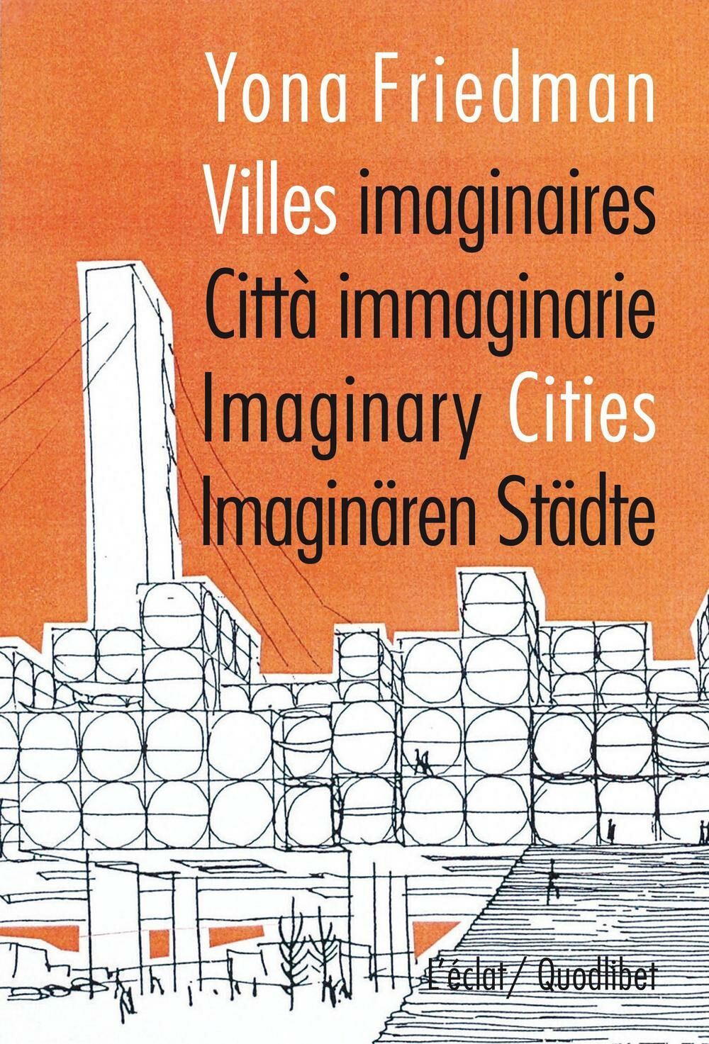 Citta immaginarie-villes imaginaires-imaginary cities. Ediz. multilingue