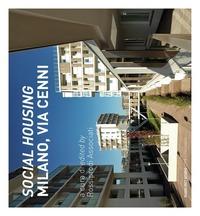 «Social housing». Milano, via Cenni. Ediz. italiana e inglese - - wuz.it