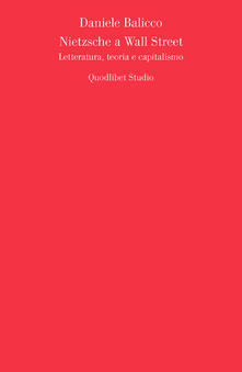 Radiospeed.it Nietzsche a Wall Street. Letteratura, teoria e capitalismo Image