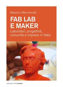 Librisulrazzismo.it Fab Lab e maker. Laboratori, progettisti, comunità e imprese in Italia Image