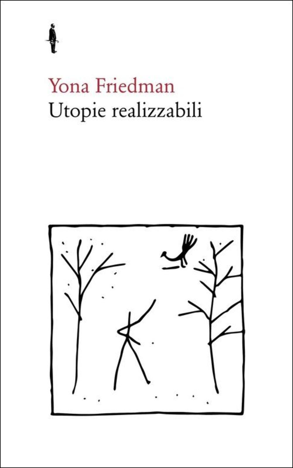 Utopie realizzabili
