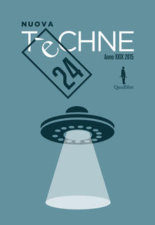 Nuova Tèchne. Vol. 24 - AA.VV.,Paolo Albani - ebook