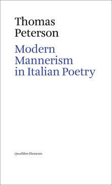 Modern Mannerism in Italian Poetry