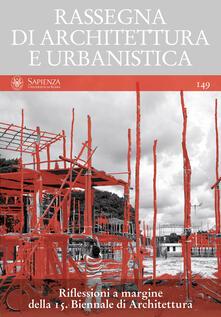 Rassegna di architettura e urbanistica. Vol. 149 - AA.VV. - ebook