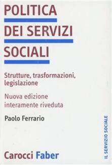 Grandtoureventi.it Politica dei servizi sociali. Strutture, trasformazioni, legislazione Image