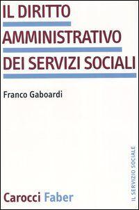 Il diritto amministrativo dei servizi sociali