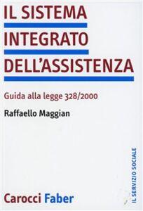 Il sistema integrato dell'assistenza. Guida alla legge 328/2000