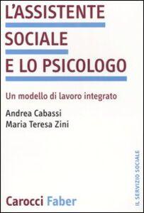 L' assistente sociale e lo psicologo. Un modello di lavoro integrato