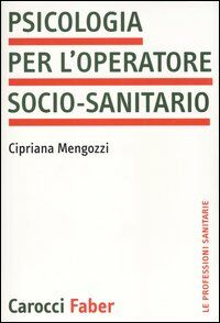 Psicologia per l'operatore socio-sanitario